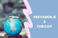 Turizam, prevođenje i mali marketinški saveti, I deo