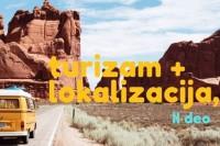 Turizam, lokalizacija i mali marketinški saveti, II deo